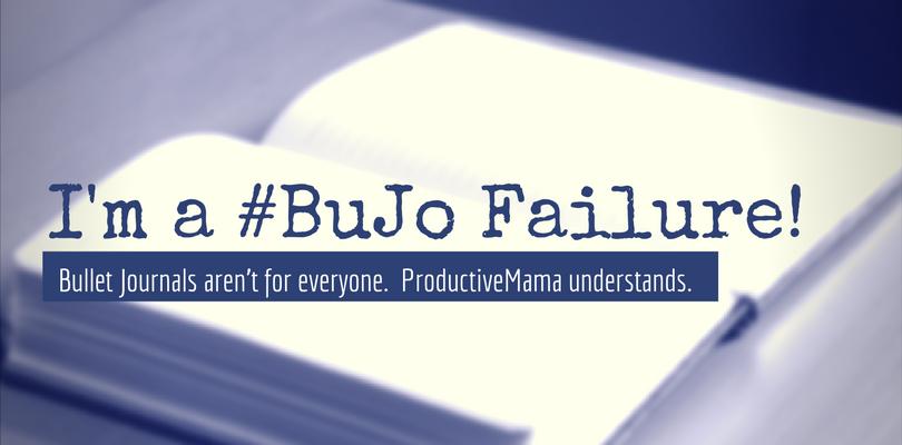 I'm a _BuJo Failure!