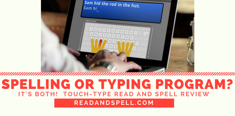 Touch, Type, Read, and Spell